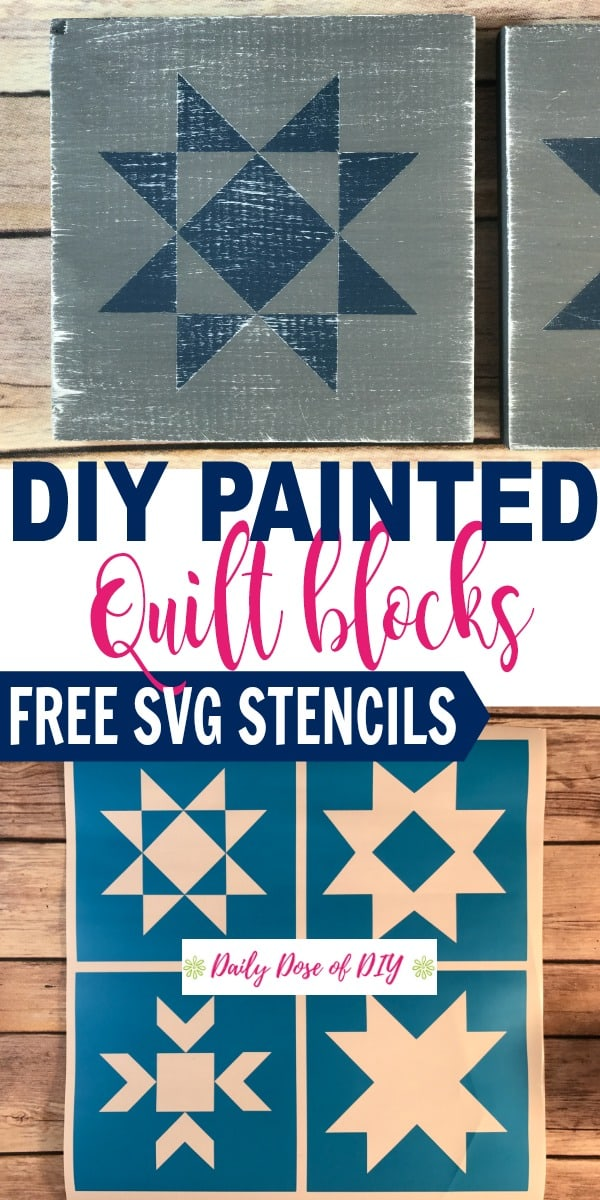 Painted Quilt Blocks DIY with free SVG Stencils