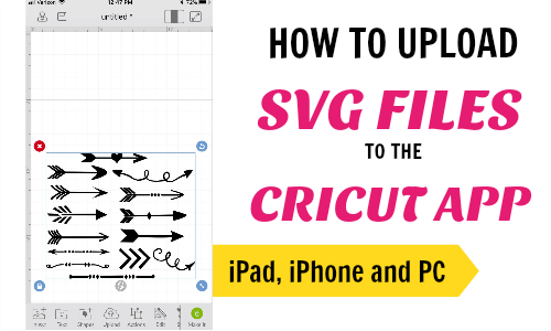How to upload svg files to the Cricut app on iPad, iPhone and PC
