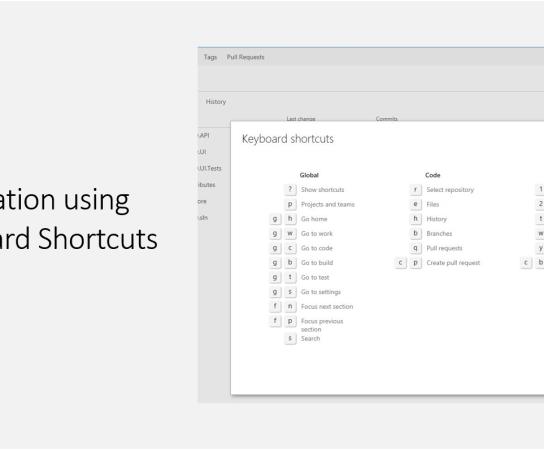 Quick Navigation using VSTS Keyboard Shortcuts