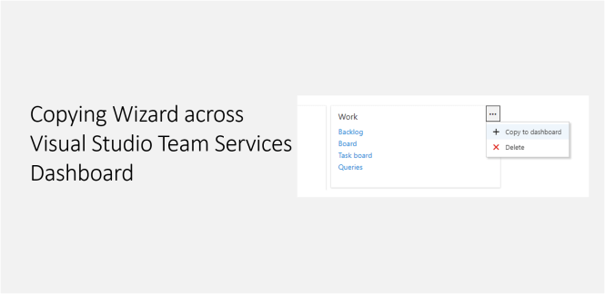 Copying Wizard across Visual Studio Team Services Dashboard