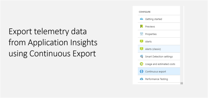 Export telemetry data from Application Insights using Continuous Export - Featured