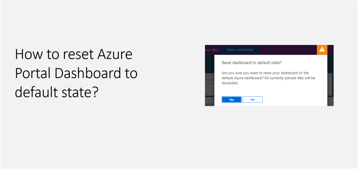 How to reset Azure Portal Dashboard to default state?