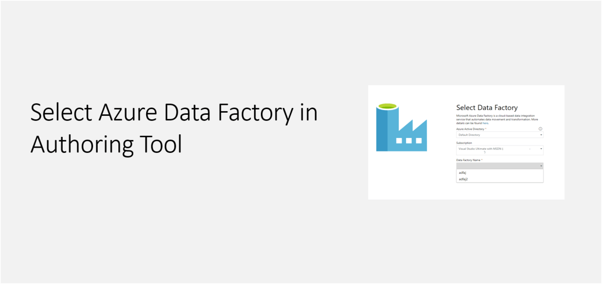 Select Azure Data Factory in Authoring Tool