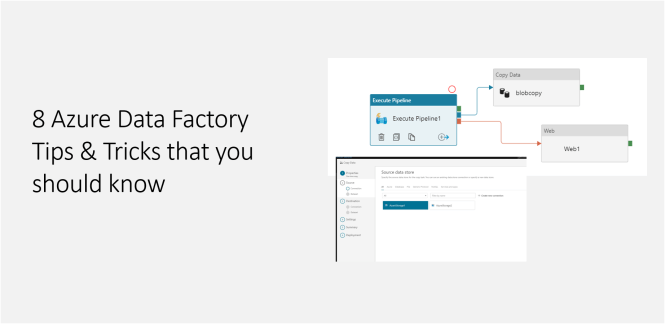 8 Azure Data Factory Tips & Tricks that you should know