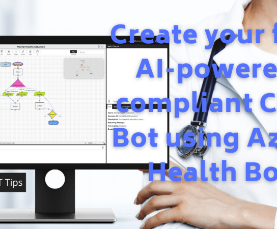 Create your first AI-powered, compliant Chatbot using Azure Health Bot