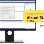 Don't See the Preview Features in Visual Studio – Try This