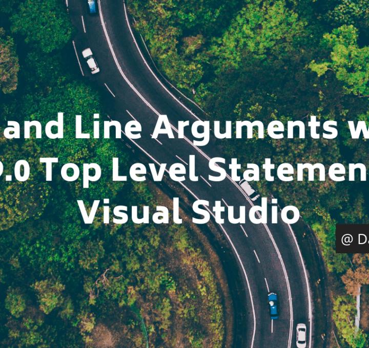Command Line Arguments and C# 9.0 Top Level Statement – Visual Studio
