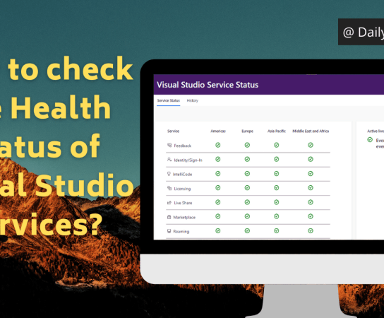 How to check the Health Status of Visual Studio Services?