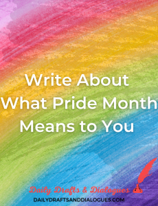 Write About What Pride Month Means To You