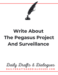 Write About The Pegasus Project And Surveillance_Blog