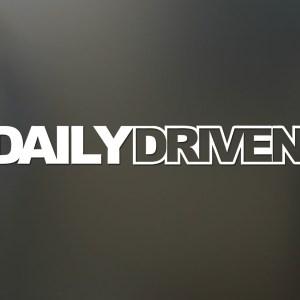 Daily Driven Sticker