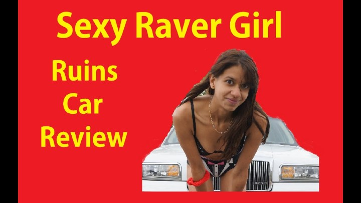 Sexy Girl Ruins Car Review Video ~ Ruined Fail
