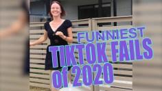 Funniest Tiktok Fails of 2020