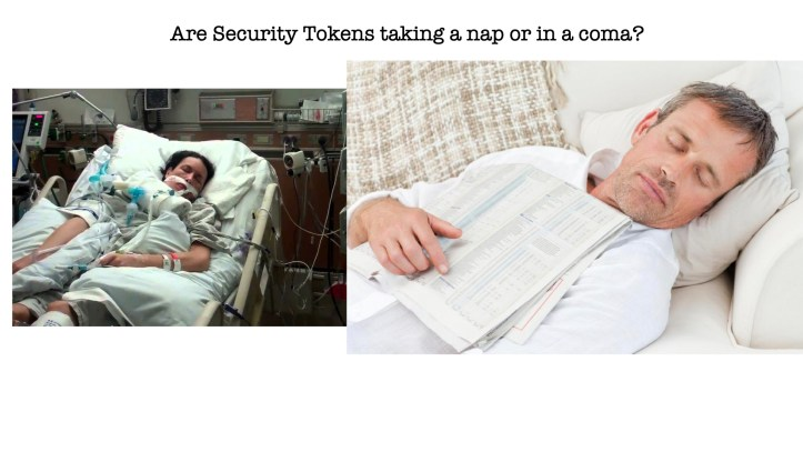 Are Security Tokens taking a nap or in a coma.001