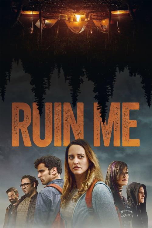 "movie ""Ruin Me"""