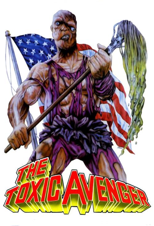 "movie ""The Toxic Avenger"""