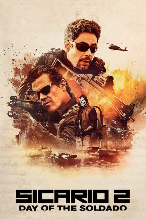"movie ""Sicario: Day of the Soldado"""