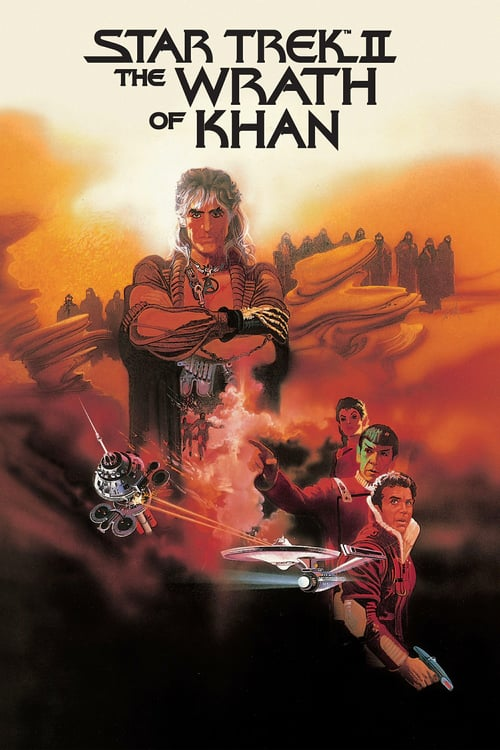 "movie ""Star Trek II: The Wrath of Khan"""