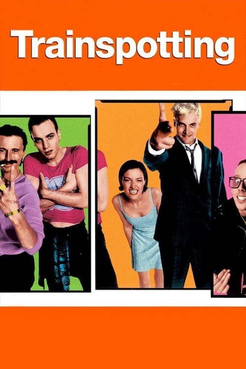 "movie ""Trainspotting"""