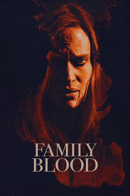 "movie ""Family Blood"""