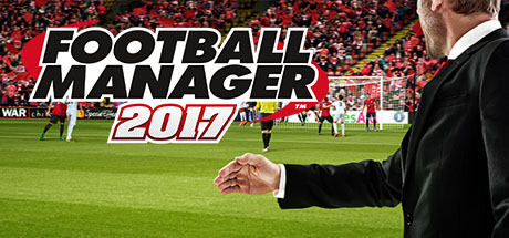 Football Manager 2017 Free For This Weekend Plus 50% Off