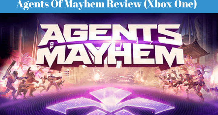 Agents Of Mayhem Review Xbox One