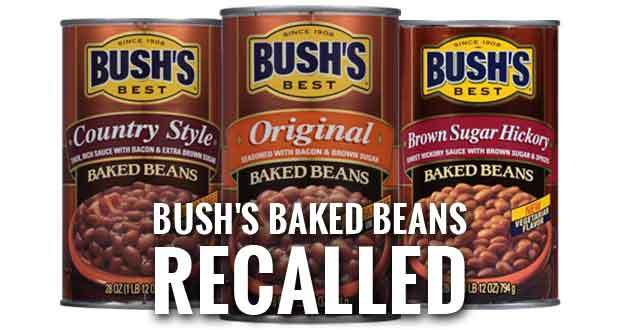 Bush's Baked Beans Issues Recall For 3 Baked Bean Products