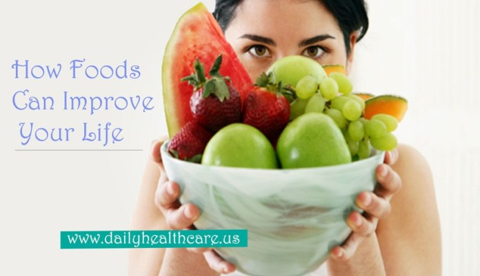 How Foods Can Improve Your Life