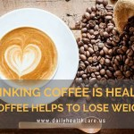 Drinking-Coffee-is-healthy-drinking-coffee-benefits-It-helps-to-loss-weight(dailyhealthcare.us).jpg