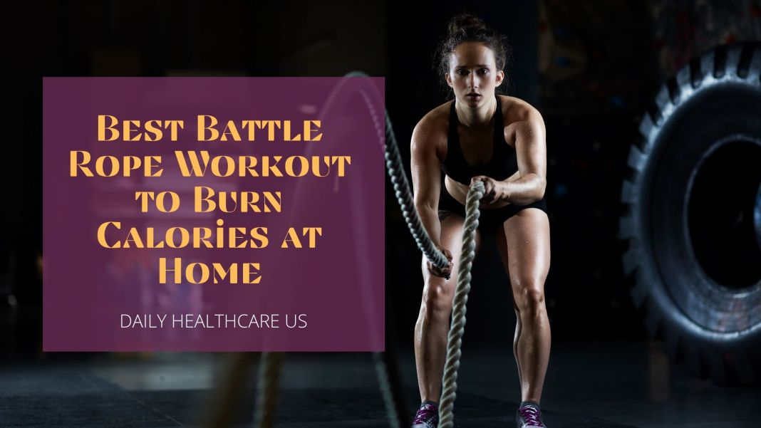 Battle Rope Workout to Burn Calories