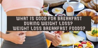 What is good for breakfast during weight loss? Weight loss breakfast foods?