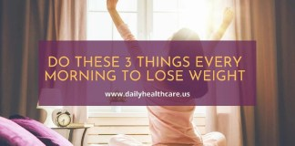 Do These 3 Things Every Morning to Lose Weight