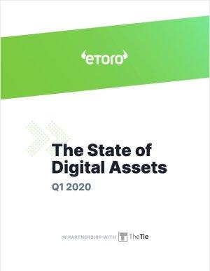 eToro Quarterly Report: Q1 2020, The State of Digital Assets