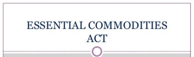 Essential Commodities (Amendment) Act, 2020