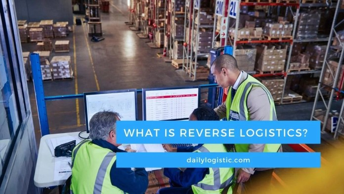what is reverse logistics ?-daily logistics