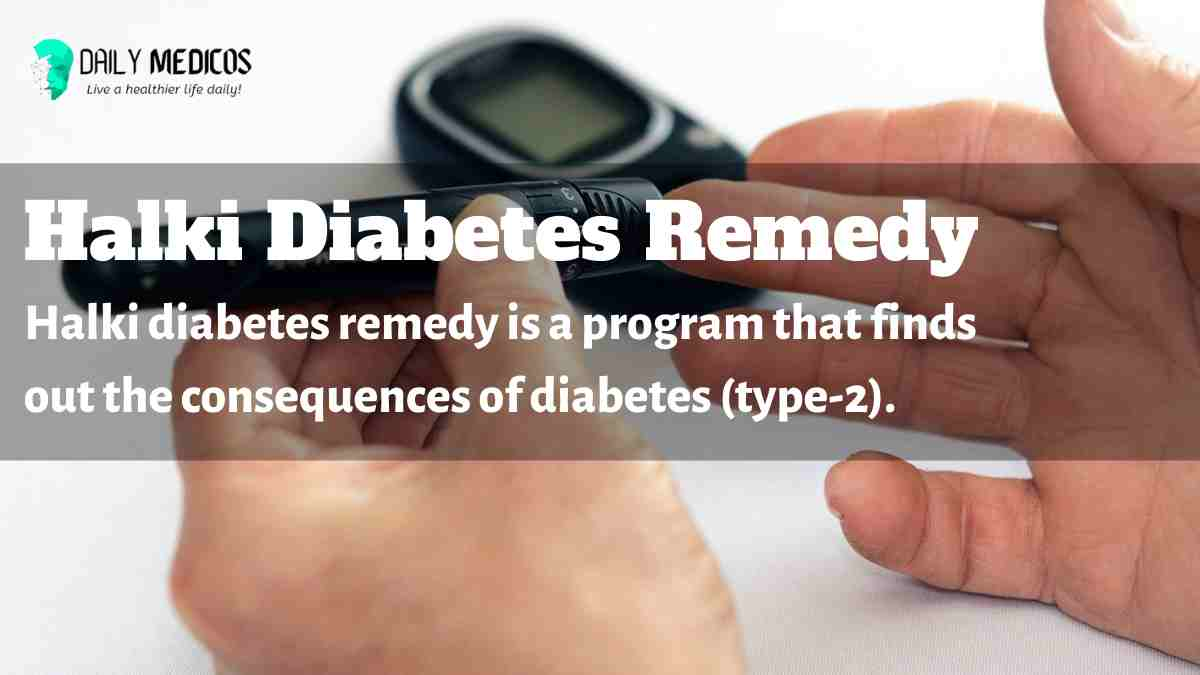 Halki diabetes remedy is a program that finds out the consequences of diabetes (type-2).