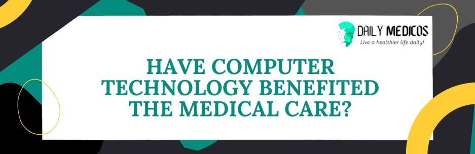 Top 15 Uses of Computer in Medical Field [Explained] 6 - Daily Medicos
