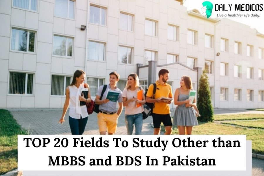 TOP 20 Medical Fields To Study Other than MBBS and BDS (With Scope in Pakistan) 5 - Daily Medicos