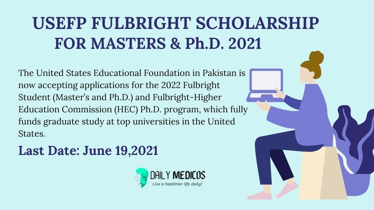 USEFP Fulbright scholarships for masters and Ph.D. 2021 1 - Daily Medicos