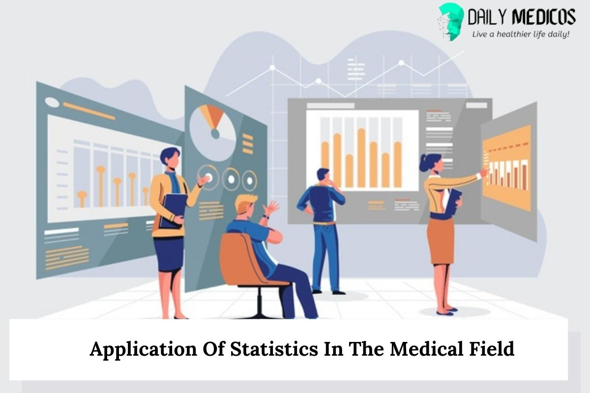 Application Of Statistics In The Medical Field 16 - Daily Medicos
