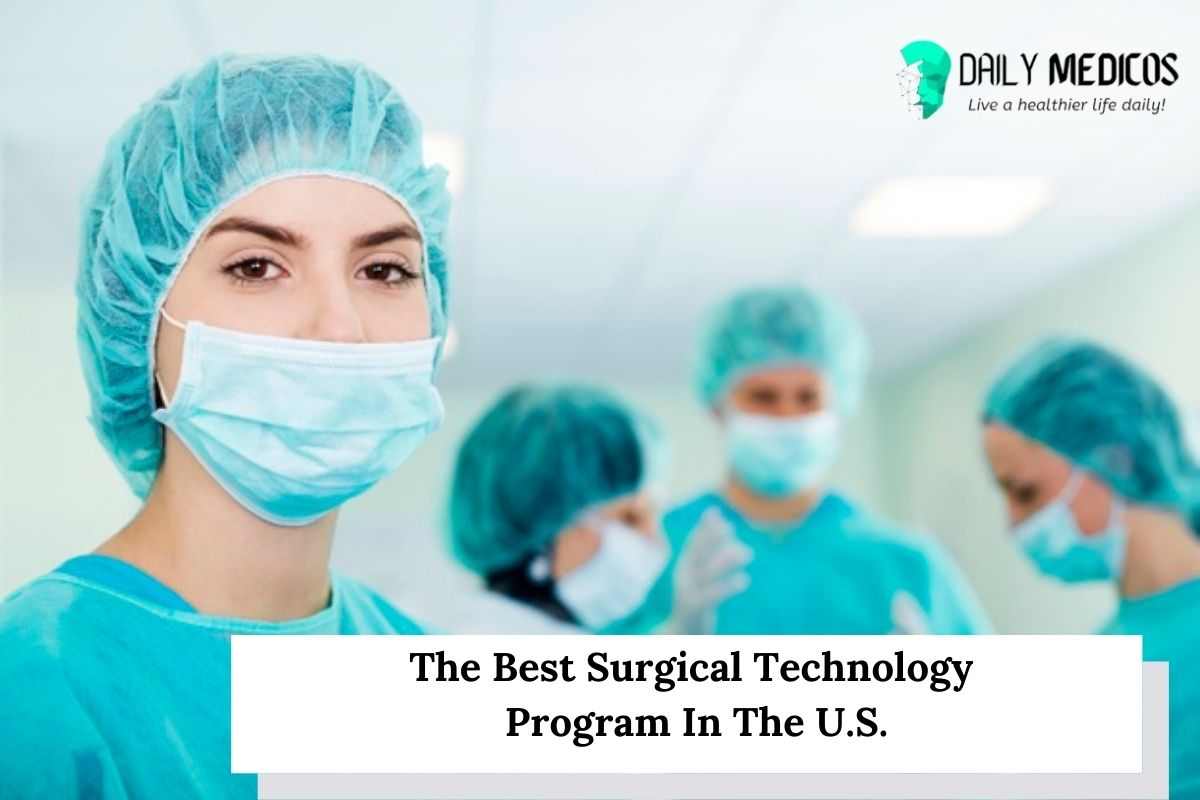 The 8 Best Surgical Technology Program In The U.S. 1 - Daily Medicos