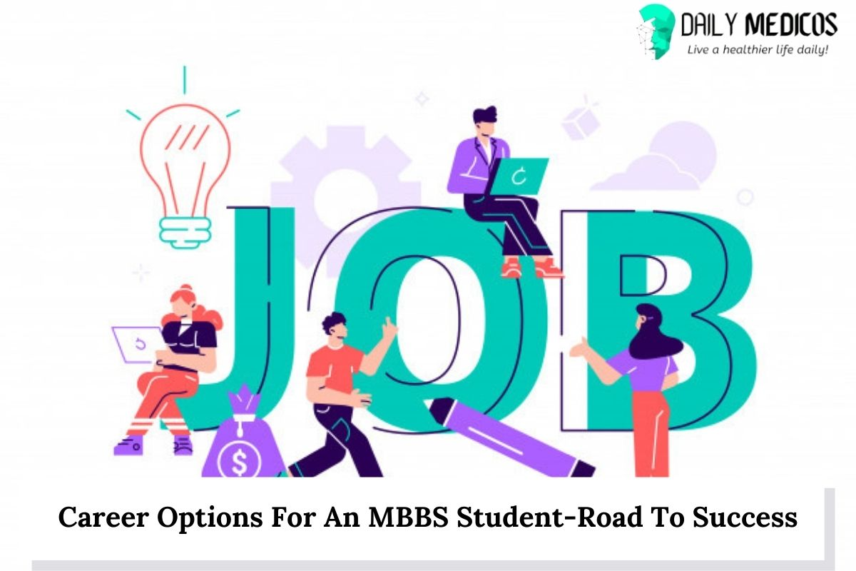 Career Options For An MBBS Student-Road To Success 11 - Daily Medicos