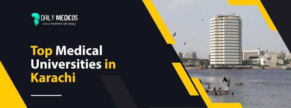 Top 10 Medical Universities in Pakistan 2021 - List of All The Medical Universities in Pakistan 2 - Daily Medicos