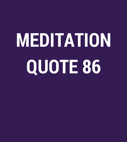 Meditation Quote 86
