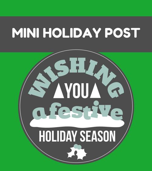 Mini Holiday Post