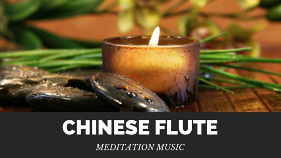 Chinese Flute Meditation Music
