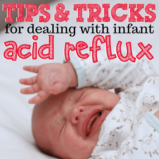 Tips Amp Tricks For Dealing With Infant Acid Reflux 187 Daily Mom