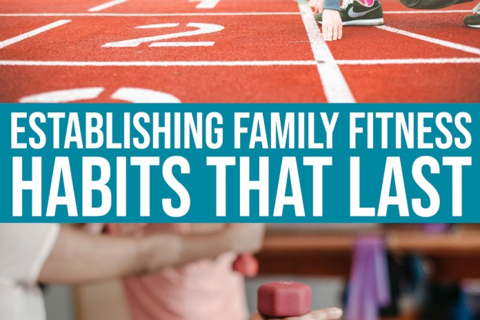 daily-mom-parent-portal-5 Easy Steps To Establishing Family Fitness Habits That Last