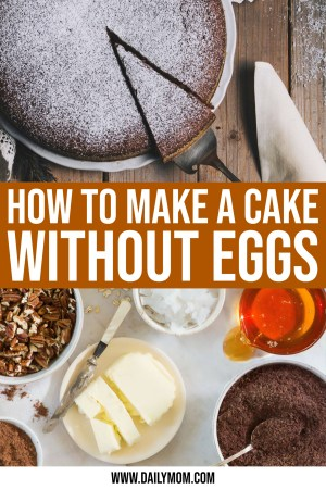 daily mom parent portal Cake Without Eggs