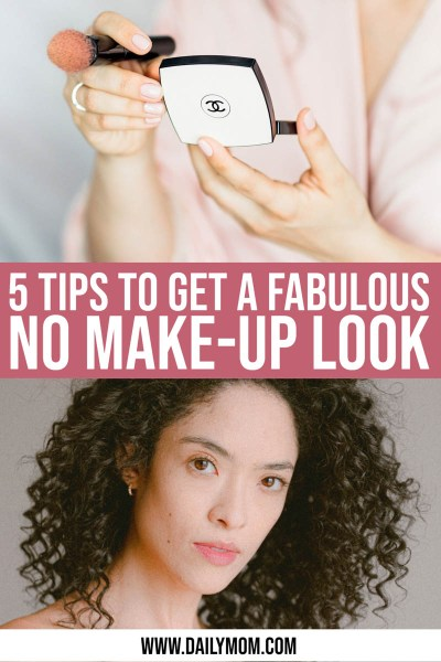 Daily-mom-parent-portal-5 Steps To A Glowing No Make-up Look